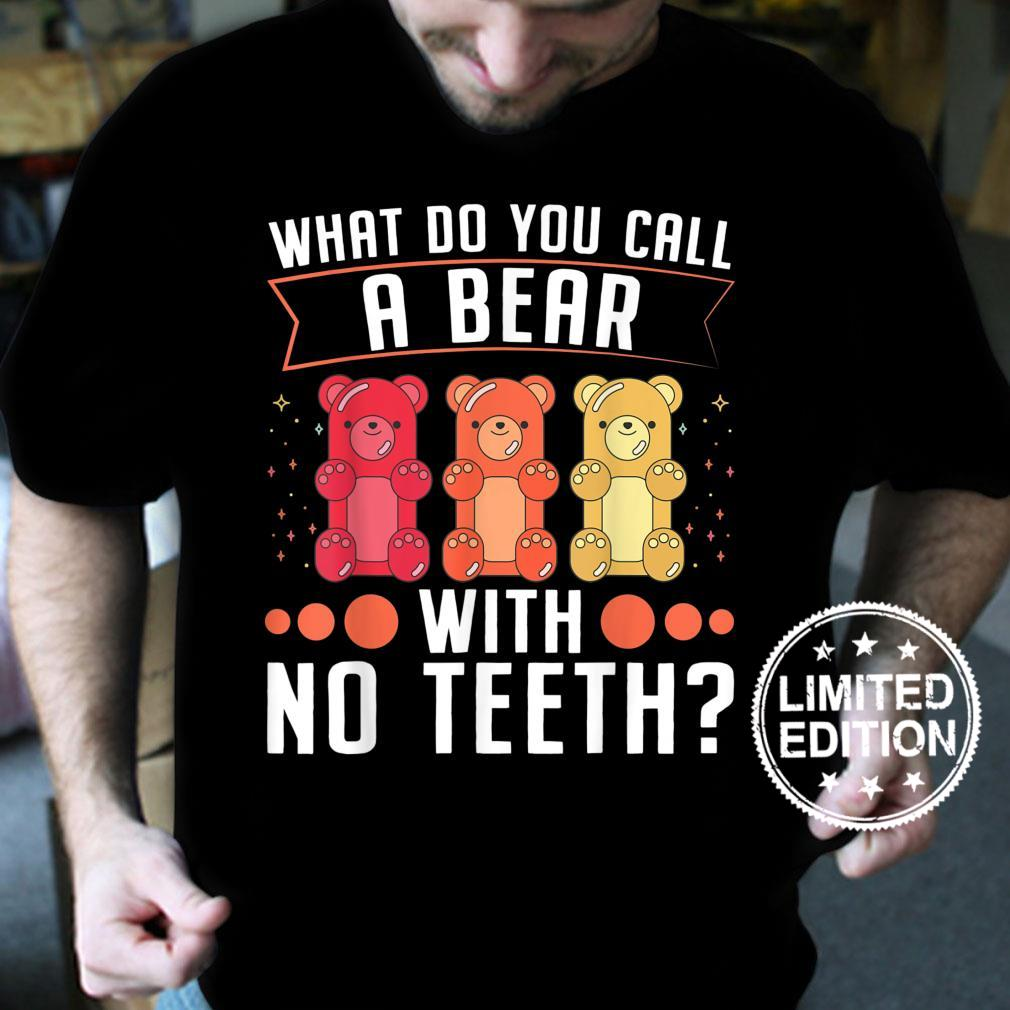 What do you call a bear with noth Dad Jokes Shirt